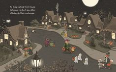 HERBERT'S FIRST HALLOWEEN by Cynthia Rylant, illustrated by Steven Henry, is the perfect book for children who are apprehensive about the holiday. Herbert isn't sure about Halloween, but, with care and gentleness, his father introduces him to the holiday. Henry's illustrations are charmingly retro and as sweet as the story.
