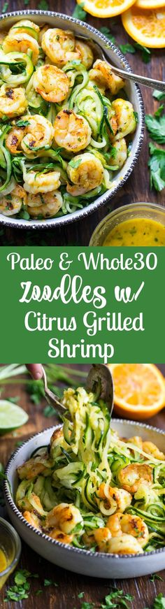 Fresh citrus grilled shrimp and zoodles create a light, healthy and super tasty lunch or dinner! A cilantro, lime, and orange vinaigrette acts as both a marinade and dressing for the dish, which can be served warm, or cold, as a zucchini noodle salad. Gluten free, paleo, Whole30 friendly.