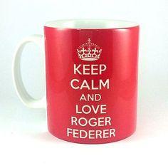NEW KEEP CALM LOVE ROGER FEDERER MUG CUP GIFT PRESENT TENNIS FAN BIRTHDAY FUN