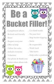 Encourage your students to be Bucket Fillers and create an anti-bullying classroom community. This poster is designed to be printed on 11 x 17 paper.Owl Clip Art Retrieved From:http://giggleandprint.blogspot.com/2014/01/20-adorable-owl-printables-ohh-these.htmlBucket Filler Clip Art Retrieved From:www.bucketfillers101.comBorder Retrieved From:http://www.teacherspayteachers.com/Store/Julie-Faulkner