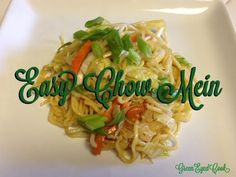 Chow Mein ... This is so easy your kid can make it for you