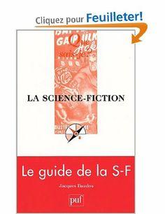 La Science-fiction - Jacques Baudou, Que sais-je? - Amazon.fr - Livres