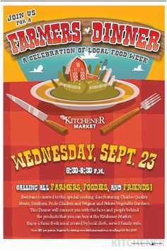 Stuff to do with your kids in Kitchener Waterloo: Food Revolution KW Wants To Send You To The FARMERS DINNER @ #KitchenerMarket