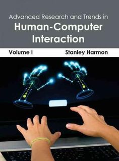Advanced Research and Trends in Human-computer Interaction