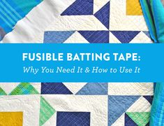 Fusible Batting Tape