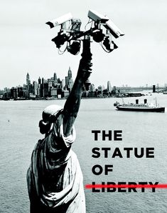 Using an existing photograph and/or sculpture to twist it's meaning into the opposite. Mainly good because this statue obviously lies as the amount of surveillance means there's no liberty at all in america.