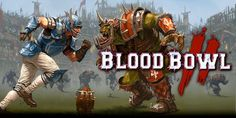 Blood Bowl 2: The First Teaser