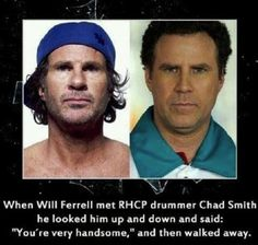 always thought they looked the same! Chad Smith and Will Ferell Lol, Haha Funny, Funny Stuff, Funny Things, Funny Shit, Random Stuff, Awesome Things, Random Things, Funny Quotes