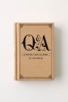...Q & A a day, 365 Questions, 5 Years, 1,825 Answers.  Embellished journal with neat prompts.  I love the cover, don't you?