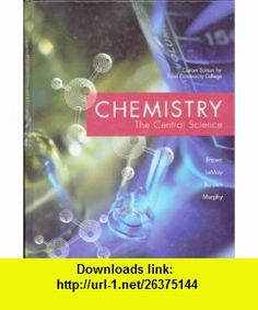 Chemistry the Central Science (Custom Edition for Tulsa Community College) (9780536366986) Theodore L. Brown, Jr. H. Eugene LeMay, Bruce E. Bursten, Catherine J. Murphy, Patrick Woodward , ISBN-10: 0536366985  , ISBN-13: 978-0536366986 ,  , tutorials , pdf , ebook , torrent , downloads , rapidshare , filesonic , hotfile , megaupload , fileserve