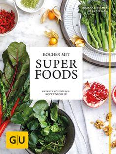 Kochbuch von Susanna Bingemer & Hans Gerlach: Kochen mit Superfoods