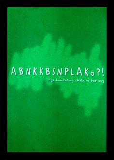 """""""ABNKKBSNPLAko?!"""" by Bob Ong #book #Tagalog #Pinoy #Philippines #Filipino #aklat #libro Tagalog Words, Philippines Culture, Page Turner, Inspirational Books, Book Worms, Book Lovers, My Books, Writer, Nerd"""