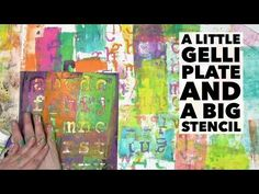 Using a little Gelli Plate® and Big Stencil - YouTube