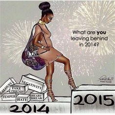 "Quote: ""Leave the_____ behind. Happy New Year 2015!"" ~ Blackbutterfly Expressions"