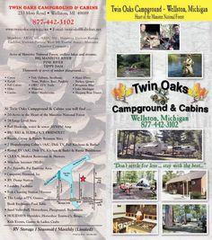TWIN OAKS RV CAMPGROUND & CABINS Northwest Michigan Full service campground.  50-30-20 full hook-up to rustic, family & group sites.  Campstore, CLEAN park, WiFi, holiday activities, playground, horseshoes, volleyball, fish station & many more!  Canoe, Kayak, Tube, Raft, Hike, Hunt, Spring Steelhead & Fall Salmon Runs, Camp, Relax, in the middle of the Manistee Ntl. Forest of Northwest Michigan!