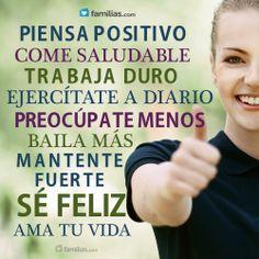 Piensa positivo y sé feliz