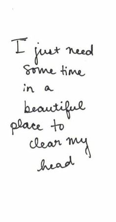 Just breathe and clear your head