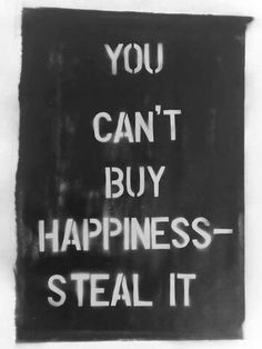 Paper, spray paint and stencils. You Can't Buy Happiness - Steal it. Cold Heart, Schrift Design, Leonard Snart, Chaotic Neutral, Visual Statements, Just In Case, Decir No, Wells, At Least