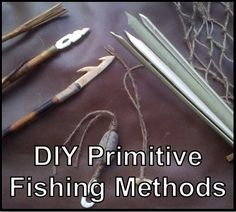 DIY Primitive Fishing Methods. People have been fishing for millennia and not much has changed as far as the process or even the equipment used. See how you can be successful in a survival situation   Prepared Homesteading Survivalist
