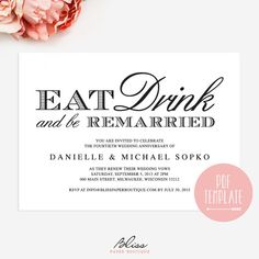 "Vow Renewal Invitation - ""Eat Drink and be Remarried"" Black and White Custom Printable Invitation Card Template #BPB39"