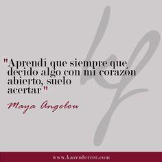 Maya Angelou y sus sabias palabras.  #karenferrer #mayaangelou #mayaangelouquotes #quotes