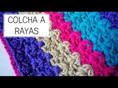Colcha a Rayas tejida a Crochet (ideal bebés) - Paso a Paso - PARTE 1 de 2