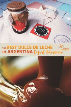 "Argentinians love sweets and dulce de leche is one of the favorites that delights the nation. What is dulce de leche you might ask, it is literally ""sweetened milk"" similar to a type of caramel. In Argentina, dulce de leche is practically a religion."