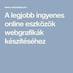 A legjobb ingyenes online eszközök webgrafikák készítéséhez