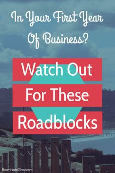 5 Roadblocks To Watch Out For In Your First Year of Business. Becoming a solopreneur is hard, and you face many challenges that can be surprising.