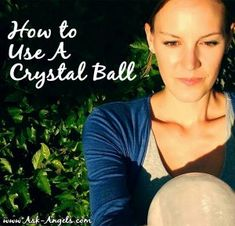 Have you ever wondered how to use a crystal ball? If you have, you're in luck because that's exactly what this article is all about …