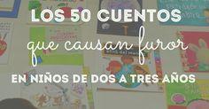 PEQUEfelicidad: 50 CUENTOS QUE CAUSAN FUROR PARA NIÑOS DE DOS A TRES AÑOS