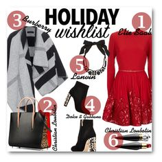 """W I S H L I S T"" by l1vza ❤ liked on Polyvore featuring Dolce&Gabbana, Elie Saab, Burberry, Lanvin, Christian Louboutin, vintage, contestentry and 2015wishlist"