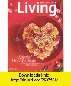 Martha Stewart Living Magazine February 2008 - Special How-To Issue Martha Stewart ,   ,  , ASIN: B0012QJ1L0 , tutorials , pdf , ebook , torrent , downloads , rapidshare , filesonic , hotfile , megaupload , fileserve