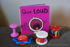 QUIET & LOUD - We (unfortunately) don't have this book in our collection, but you can find it in a bookstore, or do the activities without the book.
