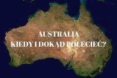 Najlepsza pogoda na podróż do Australii - JUST A TRAVEL Perth, Brisbane, Melbourne, Cairns, Tasmania, Australia, Movie Posters, Movies, Travel
