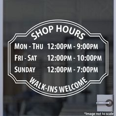 Custom Shop Hours | Stickertitans.com | Custom Business / Office / Shop / Salon / Restaurant Open Hour Vinyl Decal | Our Vinyl Signs are made from Oracal 651 | 470-585-2229