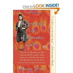 The Immortal Life of Henrietta Lacks: Rebecca Skloot: 9781400052189: Amazon.com: Books-could be a little different and interesting