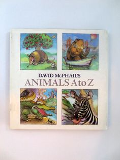 David McPhail's Animals A to Z (1988) by David McPhail - Vintage Childrens Book