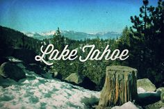Lake Tahoe, postcards by Vince Soliven