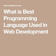 What is Best Programming Language Used in Web Development