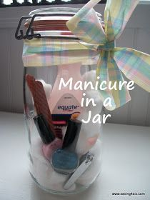 Mason Jar Ideas including Manicure in a Jar, Makeover in a Jar, and Crochet in a Jar