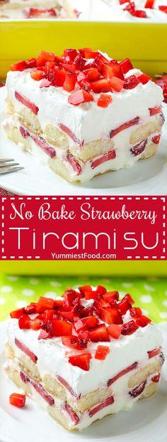 NO BAKE STRAWBERRY TIRAMISU - No BAKE Strawberry Tiramisu is the perfect EASY dessert for spring and summer potlucks, parties, picnics and Mother's Day. The perfect cool dessert!