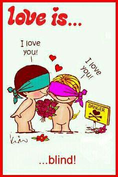 Love is... Blind.