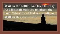 Wait on the LORD - http://blog.peacebewithu.com/wait-on-the-lord-2/