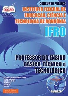 Apostila Concurso Instituto Federal de Educação, Ciência e Tecnologia de Rondônia - IFRO - 2015/2016: - Cargo: Professor do Ensino Básico, Técnico e Tecnológico