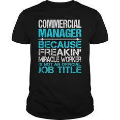 Awesome Tee For Commercial Manager T-Shirts, Hoodies. SHOPPING NOW ==► https://www.sunfrog.com/LifeStyle/Awesome-Tee-For-Commercial-Manager-114933255-Black-Guys.html?id=41382