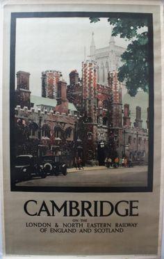 Cambridge LNER Fred Taylor, 1930s - original vintage poster by Fred Taylor listed on AntikBar.co.uk