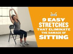 9 Easy Stretches That Eliminate the Damage of Sitting - YouTube