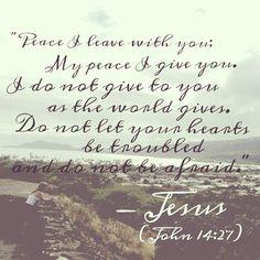 Peace JOHN 14:27