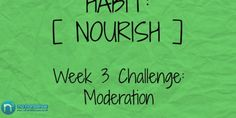 Healthy Habits Challenge: Top 10 Tips to Practice Moderation